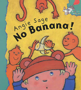 No-Banana-Hodder-Toddler-Angie-Sage-New-Book