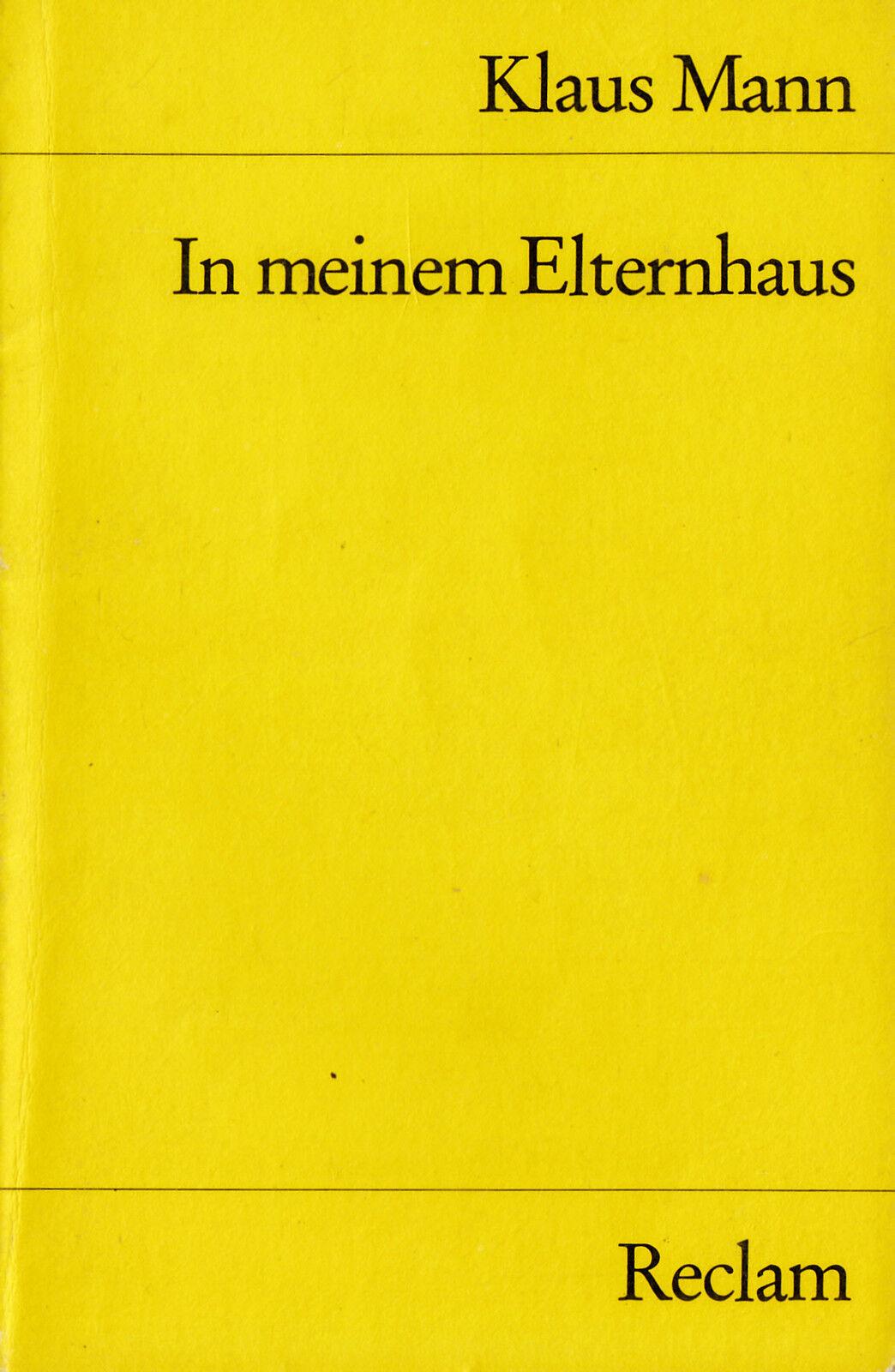 Reclam- 09794 MANN KLAUS : IN MEINEM ELTERNHAUS