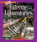 Extreme Laboratories by Ann O Squire (Hardback, 2014)