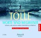 Worte sind Wegweiser. 2 CDs von Eckhart Tolle (2003)