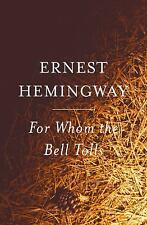 For Whom the Bell Tolls by Ernest Hemingway (1995, Paperback)