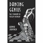 Dancing Genius: The Stardom of Vaslav Nijinsky by Hanna Jarvinen (Hardback, 2014)