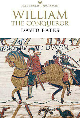 William The Conqueror (The English Monarchs Serie) Von Bates,David ,Neues Buch,F