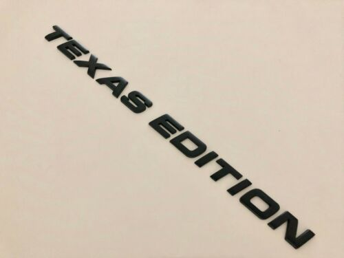 TEXAS EDITION 3D Black//chrome  Emblem Badge Letter Number truck Car Hood Trunk