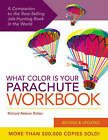 What Color is Your Parachute?: A Practical Guide for Job-Hunters and Career Changers: Workbook by Richard N. Bolles (Paperback, 2005)