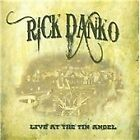 Rick Danko - Live at the Tin Angel, PA. 1999 (Live Recording, 2011)