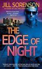 The Edge of Night by Jill Sorenson (Paperback / softback, 2011)