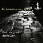 Par Les Tendres Soirs De Lune von Claude Collet,Mario Hacquard (2015)