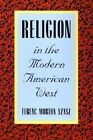 Religion in the Modern American West by Ferenc Morton Szasz (Paperback, 2002)
