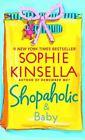 Shopaholic: Shopaholic and Baby Bk. 5 by Sophie Kinsella (2009, Paperback)