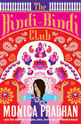 The Hindi-Bindi Club by Monica Pradhan (Paperback, 2007)