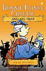 Bonnie Prince Charlie: And All That by Allan Burnett (Paperback, 2006)