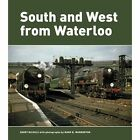 South and West from Waterloo by Mark B Warburton (Hardback, 2014)