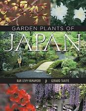 Garden Plants of Japan, Very Good Condition Book, Ran Levy-Yamamori, Gerard Taaf