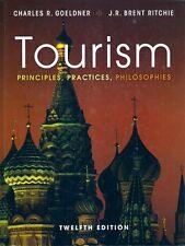 TOURISM PRINCIPLES, PRACTICES, PHILOSOPHIES 12th Ed 2012