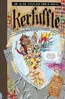 The Aldo Zelnick Comic Novel: Kerfuffle 11 by Karla Oceanak (2015, Hardcover)