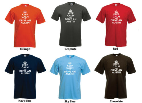 /'Keep Calm and Drive an Austin/' Funny Mini Metro Car Birthday Gift t-shirt
