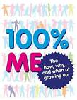 100% Me by Dorling Kindersley Ltd (Hardback, 2009)
