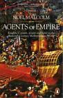 Agents of Empire von Noel Malcolm (2016, Taschenbuch)