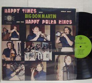 DON-MARTIN-amp-THE-HAPPY-POLKA-KINGS-Happy-Times-RARE-1969-RAY-LP-Nebraska-Polka