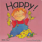 Happy by Annie Kubler (Board book, 2002)