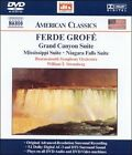 Ferde Grof': Grand Canyon, Mississippi & Niagara Suites [DVD Audio] DVD-Audio (DVD, Apr-2002, Naxos (Distributor))