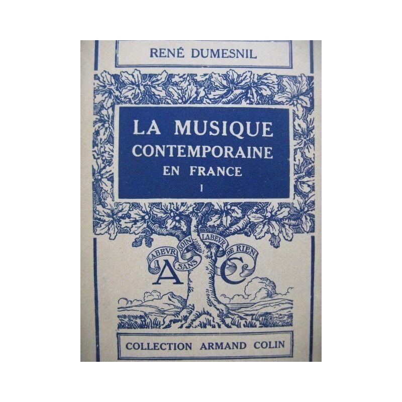 DUMESNIL Wiedergeburt der Musik zeitgenössisch in Frankreich 1 Widmung 1930