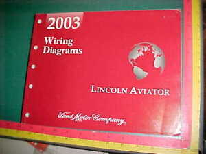 2003 LINCOLN AVIATOR WIRING DIAGRAMS MANUAL excellent | eBay