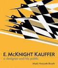 E. McKnight Kauffer: A Designer and His Public by Mark Haworth-Booth (Hardback, 2005)