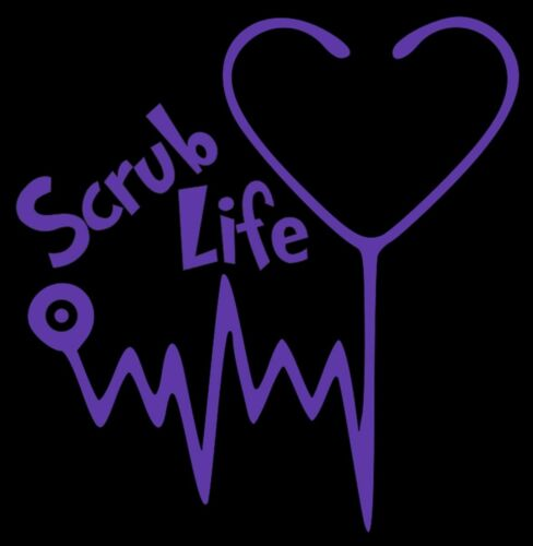 Scrub Life Medical Nurse Car Truck Laptop Window Laptop Vinyl Decal Sticker