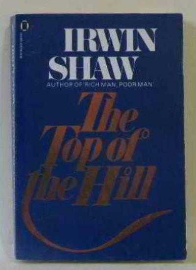 The Top of the Hill,Irwin Shaw