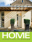 Home: Investing in Design by David Littlefield, Howard Watson (Paperback, 2008)
