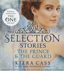 The Prince & the Guard by Kiera Cass (CD-Audio, 2014)