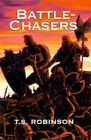 Battle-chasers 9780738803616 by T S Robinson Paperback