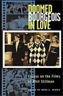Doomed Bourgeois in Love : Essays on the Films of Whit Stillman (2001, Paperback)