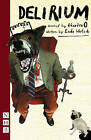 Delirium: After the Brothers Karamazov by Enda Walsh (Paperback, 2008)