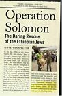 Operation Solomon : The Daring Rescue of the Ethiopian Jews by Stephen Spector (2006, Paperback)