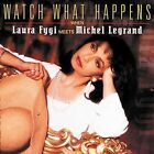 Watch What Happens When Laura Fygi Meets Michel Legrand by Laura Fygi (CD, May-1997, Philips)
