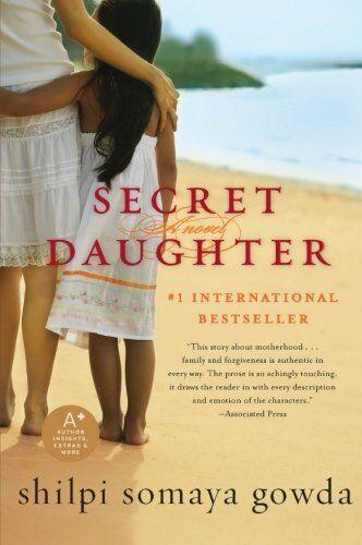 1 of 1 - Secret Daughter By Shilpi Somaya Gowda