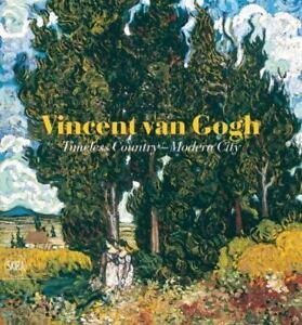 VINCENT-VAN-GOGH-Timeless-Country-Modern-City-Art-Book-NEW-Skira-Editions