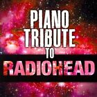 Piano Tribute to Radiohead by Various Artists (CD, Jan-2011, CC Entertainment)