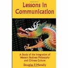 Lessons in Communication Menelly Xlibris Corporation Hardback 9781453520116
