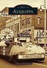 Aliquippa by Cindy And Ed Murphy, Dr Ed Murphy (Paperback / softback, 2013)