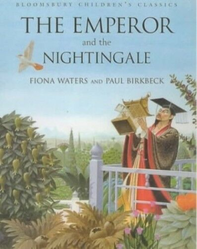 Emperor and Nightingale (Bloomsbury Children's Cla... by Waters, Fiona Paperback