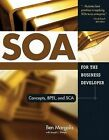 SOA for the Business Programmer: Concepts, BPEL and SCA by Ben Margolis (Paperback, 2007)