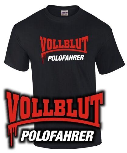 T-Shirt POLOFAHRER Polo Tuning 1 2 3 4 5 GTI GTD R 86 C 6 N 2 9 N 3 R C VB