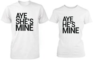Aye Mine Matching Couple Shirts Boyfriend Girlfriend White Cotton