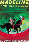 Madeline and the Gypsies by Ludwig Bemelmans (Hardback, 2000)