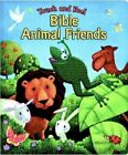 Touch and Feel Bible Animal Friends by Allia Zobel Nolan (Board book, 2004)