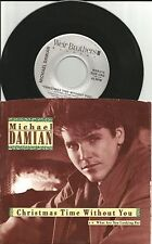 MICHAEL DAMIAN Christmas time without you /What are you 7 INCH Vinyl 45 USA 1987